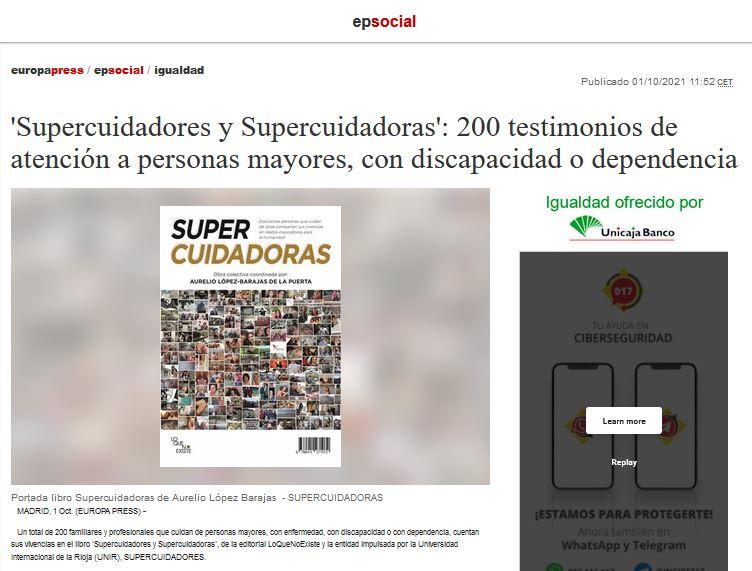 'Supercuidadores y Supercuidadoras': 200 testimonios de atención a personas mayores, con discapacidad o dependencia